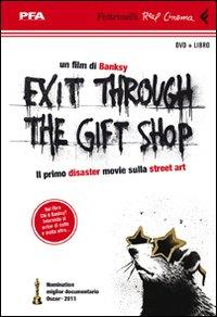 Exit through the gift shop [multimediale]