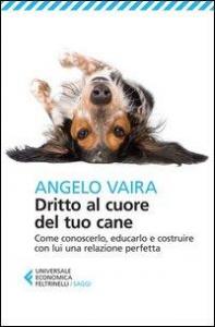 Dritto al cuore del tuo cane