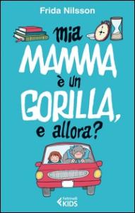 Mia mamma è un gorilla, e allora?