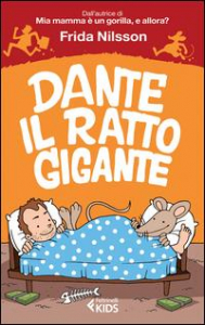 Dante il ratto gigante