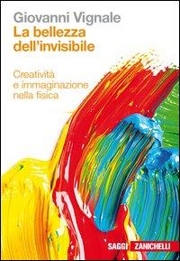 La bellezza dell'invisibile