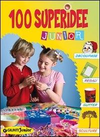 100 superidee junior