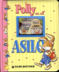 Polly va all'asilo
