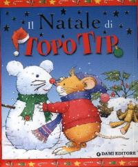 Il Natale di Topo Tip