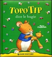 Topo Tip dice le bugie