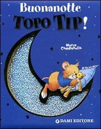 Buonanotte, Topo Tip!