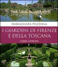 ˆI ‰giardini di Firenze e della Toscana
