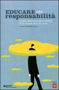 Educare alla responsabilita'