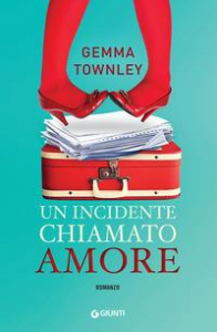 Un incidente chiamato amore
