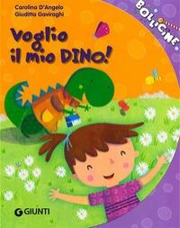 Voglio il mio Dino!