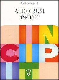 Incipit [Audioregistrazione]