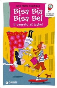 Bisa Bia, Bisa Bel: il segreto di Isabel