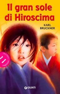 Il gran sole di Hiroshima