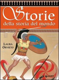 Storie della storia del mondo greche e barbare