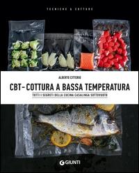 Cbt cottura a bassa temperatura