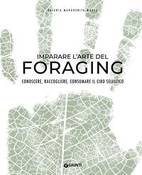Imparare l'arte del foraging