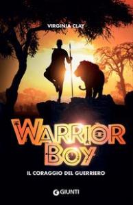 Warrior Boy: il coraggio del guerriero