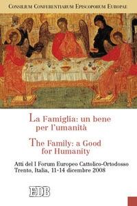 La famiglia: un bene per l'umanita'