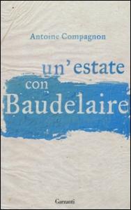 Un'estate con Baudelaire