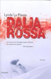 Dalia rossa / Lynda La Plante