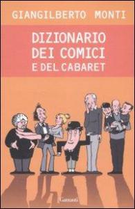 Dizionario dei comici e del cabaret