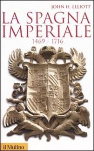 La Spagna imperiale, 1469-1716