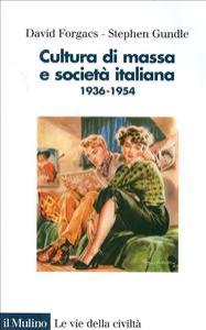 Cultura di massa e societa' italiana