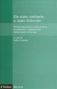 Da stato unitario a stato federale