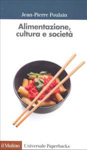 Alimentazione, cultura e societa'