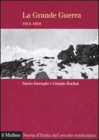 La grande guerra, 1914-1918