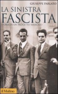 La sinistra fascista