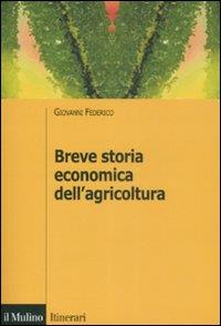 Breve storia economica dell'agricoltura