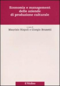 Economia e management delle aziende di produzione culturale
