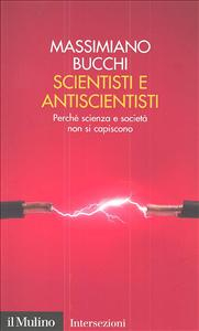 Scientisti e antiscientisti