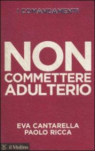 Non commettere adulterio