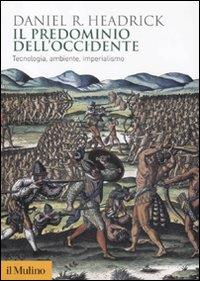 Il predominio dell'Occidente
