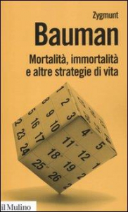Mortalita' immortalita' e altre strategie di vita