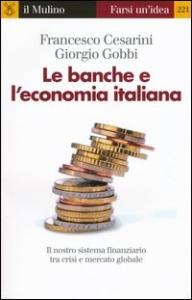 Le banche e l'economia italiana