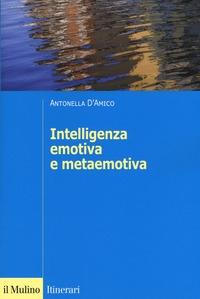 Intelligenza emotiva e metaemotiva