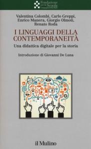 I linguaggi della contemporaneità