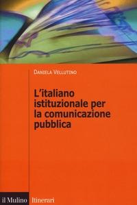 L'italiano istituzionale per la comunicazione pubblica