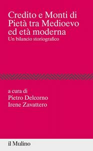 Credito e Monti di pietà tra Medioevo ed età moderna