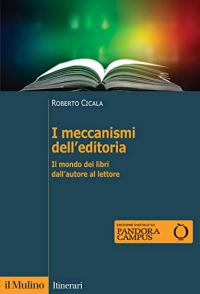 I meccanismi dell'editoria