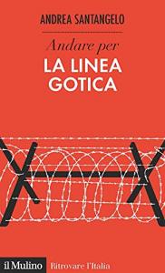 Andare per la Linea Gotica