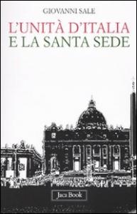 L'unita d'Italia e la Santa Sede
