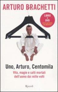 Uno, Arturo, centomila