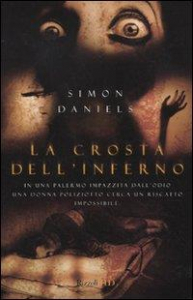 La crosta dell'inferno