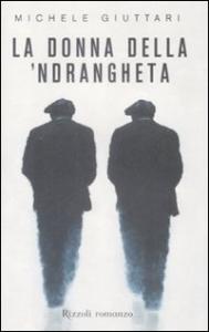 La donna della 'Ndrangheta