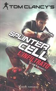 Tom Clancy's Splinter Cell. L'infiltrato