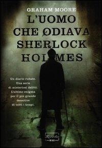 L'uomo che odiava Sherlock Holmes